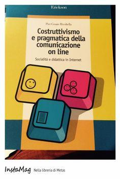 Costruttivismo e pragmatica della comunicazione online - di Piercesare Rivoltella #education #book #pedagogia #edugeek #web