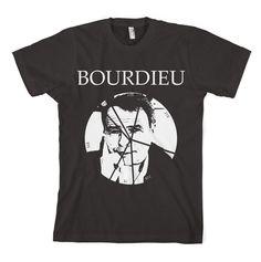 Pierre Bourdieu Shirt DIY Theory