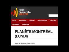 Entrevue émission PLANÈTE MONTRÉAL - Radiocentreville 5 juillet 2016
