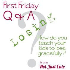 """No one likes to lose, but when losing triggers a tantrum, nobody wins.   First Friday Q: How Do I Help My Child to Be a """"Good Loser""""? - Not Just Cute"""