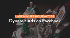 The holiday season is in full swing, but that doesn't mean there isn't time to perfect your Dynamic Ads. Read more—http://bit.ly/2h7AsPr