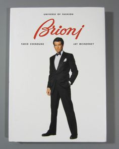 BRIONI Universe of Fashion by Farid Chenoune (1998) Hardcover Printed in France