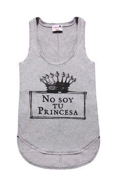 """Dolores Promesas Shop Online - CAMISETA """"NO SOY TU PRINCESA"""""""
