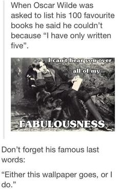 Oscar Wilde. Love this man.