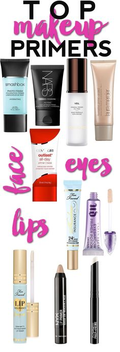 Top Makeup Primers  The best makeup primers for your face, lips and eyes.