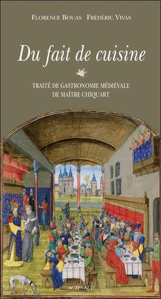 """Du fait de cuisine - En 1420, maître Chiquart écrit pour le duc de Savoie un traité intitulé """"Du fait de cuisine"""". C'est la seule version connue à ce jour de l'organisation d'un banquet au Moyen Age. En l'honneur d'Amédée VIII, le maître queux réalisera en 3 jours de réjouissances près de 80 recettes. Nous avons traduit, commenté et adapté pour les gourmets d'aujourd'hui ce concentré de science et d'art qui sommeillait clans les archives d'une bibliothèque."""