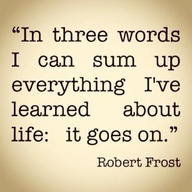 Robert Frost ~ Quotes