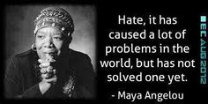 Hate does not solve anything