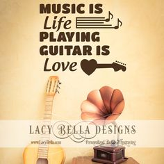 "www.lacybella.com  ""Music is life playing guitar is love"" room vinyl decal"