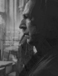 I trust Snape