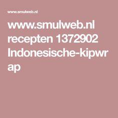 www.smulweb.nl recepten 1372902 Indonesische-kipwrap