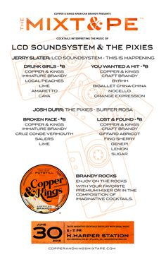 Copper & Kings MIXT&PE Menu at H. Harper Station, Atlanta on June 30, 2015. Cocktails interpreting the music of LCD Soundsystem & The Pixies #brandy #brandyrocks #mixtape #copperandkings #americanbrandy #craftbrandy #hharperstation #atlanta #georgia #atl #cocktail #cocktails #brandycocktail #drink #music #thisishappening #lcdsoundsystem #drunkgirls #youwantedahit #surferrosa #brokenface #lostandfound #pixies #thepixies