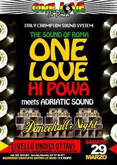 One Love Hi Powa al Livello Undiciottavi di #Trepuzzi (Le) sabato 29 marzo 2014, serata all'insegna del reggae, dancehall, dubplates, soundclashes.