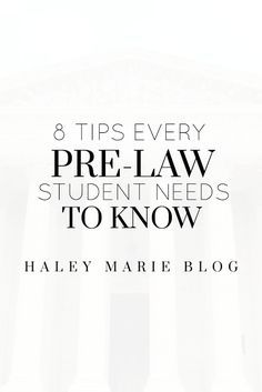 Prelaw + tips for law school + how to get into law school