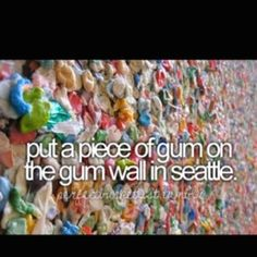 Bucket List...gross