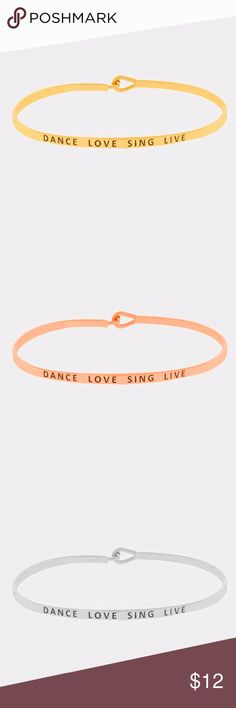 """Dance Love Sing Live Stacking Mantra Cuff Bracelet NEW Dance Love Sing Live Stacking Mantra Cuff Bracelet  Gorgeous plated mantra cuff bracelets. Great for stacking! We have tons of sayings and colors available in silver, gold, and rose gold! • Size : 0.2"""" H, 2.5"""" D  All mantra cuffs 3 for $30!  ❌ NO offers accepted for items $10 and under. ❌ NO trades ❌ NO try-ons  ✅ YES Bundles ✅ Yes Offers on items above $10 AND bundles! Jewelry Bracelets"""