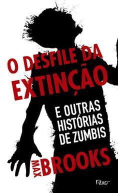 A pensadora: Livro: O Desfile da Extinção - e Outras Histórias ...
