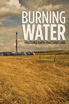 Burning Water: When the Lauridsen family of Valhalla Farm, near Alberta, discovers that the strange bubbles in the water it relies on for bathing, drinking and farming is full of chemicals, it begins a fight for the truth behind an unsettling phenomenon. http://ykr.be/10287fg783. CSR PRODUCTIONS Entertainment Group, Inc. www.csrentertainment.com. #film, #documentary, #texas, #csrproductions, #csrentertainment, #burning, #water, @csrproductions1