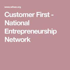 Customer First - National Entrepreneurship Network
