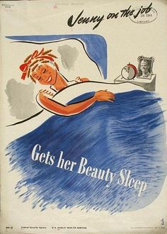 Jenny On The Job: Gets Her Beauty Sleep  Women During WWII--Retro Posters