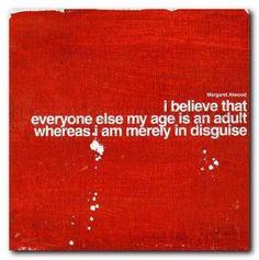 ...everyone else my age...
