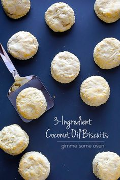 """""""3-Ingredient Coconut Oil Biscuits"""" by Ali Ebright on Gimme Some Oven; Makes 12 biscuits"""