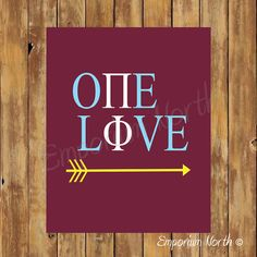 One Love / Pi Beta Phi / Printable Poster / Instant Download / DIY / Wall Art on Etsy, $4.50