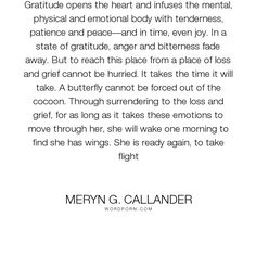 """Meryn G. Callander - """"Gratitude opens the heart and infuses the mental, physical and emotional body with..."""". relationships, infidelity, cheating, affair, partner, unfaithful"""