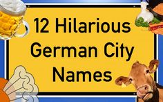 "Almost everyone knows Germany's capital and major cities. But did you know that we have tons of little towns and villages with the most absurdly hilarious names such as Hundeluft (""dog air""), Darmstadt (""intestine city"") and Schweinfurt (""swine ford""). In..."