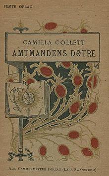 Amtmandens Døtre - Camilla Collett