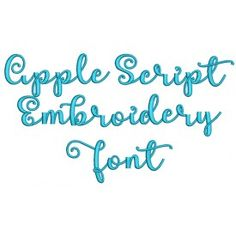 Apple Script Embroidery Font Machine Embroidery Designs by JuJu