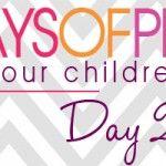 {31 Days of Prayer for Your Children} Day 21 :: ENDURANCE