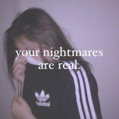#nightmares #tumblr #quotes #adidas #sad #emotions