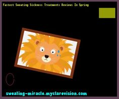 Fastest Sweating Sickness Treatments Reviews In Spring 095748 - Your Body to Stop Excessive Sweating In 48 Hours - Guaranteed!