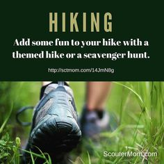 http://sctmom.com/14JmN8g - Add some fun to your hike with a themed hike or a scavenger hunt. #hiking #scouts