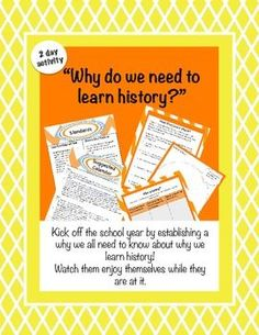 """Why do we need to learn history? Start your school year addressing the question that they have in the back of their minds, """"why do we need this anyway?"""" Students will start with a """"what if"""" activity where they will be asked to act as anthropologist learning about a new culture."""