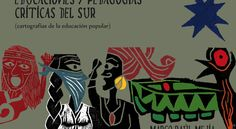 Libro: Educaciones y pedagogías críticas desde el Sur (Cartografías de la Educación Popular) – Otras Voces en Educacion