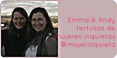 síguenos. pronto publicaremos nuestra primer tertulia. emma & andy en estado puro. @mujerinquieta en twitter
