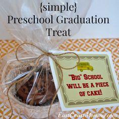 East Coast Mommy: Preschool Graduation Treat...with free printable
