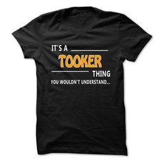 Awesome Tee Tooker thing understand ST421 T shirts