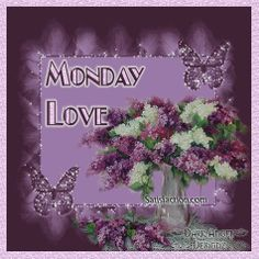 Monday needs alot of love...)