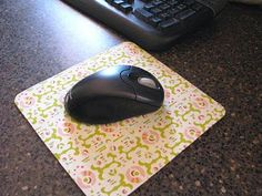 Mousepad cover.  I bought a plain white mousepad from IKEA just to do this - that was about two years ago! Now I have an ugly gray mousepad.  Still on my to do list, I guess.