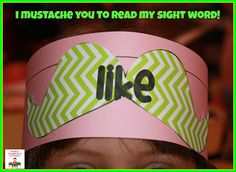 I mustache you to read sight words!