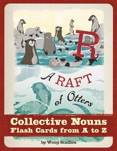 A Raft of Otters Collective Nouns Flash Cards from A to Z By Woop Studios