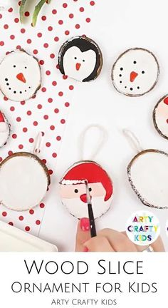 Looking for DIY Christmas ornaments for kids to make at home or at school? These wood slice homemade Christmas ornaments for kids to make are fun   easy   add a rustic, farmhouse feel to your Christmas decorations. Get instructions for these painted wood slice holiday ornaments for kids   other easy Christmas crafts for kids here! Painted Ornaments DIY Christmas Kids | Santa Ornaments for Kids to Make | Penguin Ornaments for Kids to Make | Easy Snowman Ornaments for Kids to Make Easy Arts And Crafts, Crafts For Kids To Make, Craft Activities For Kids, Christmas Crafts For Kids, Homemade Christmas, Diy Christmas, Easy Christmas Ornaments, Penguin Ornaments, Snowman Ornaments