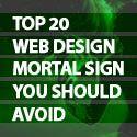 Top 20 Web Design Mortal Sins You Should Avoid