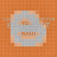 jladamsmusiccollection.blogspot.com