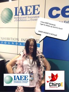 I love IAEE because I get to dress up and it's fun!!! #IAEE_HQ #ASAE13 #ChirpE #IAEE_MYM