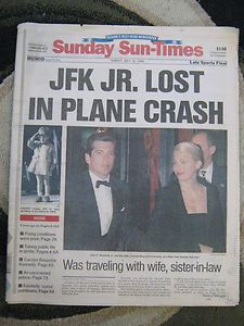 JFK Jr., his wife Caroline and sister in law died in a plane crash, July 18, 1999
