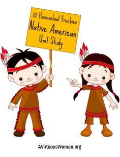 10 Homeschool Freebies - Native American Unit Study   A Virtuous Woman